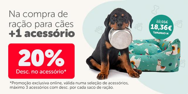 Ganhe 20% de desconto nos acessórios na comprar de ração para cães!