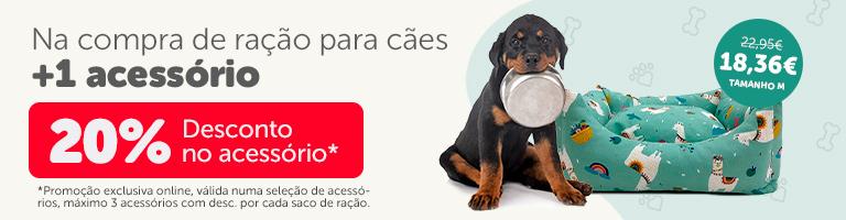 Compre ração para cães... 20% de desconto em acessórios!